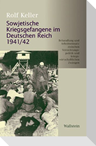 Sowjetische Kriegsgefangene im Deutschen Reich 1941/42