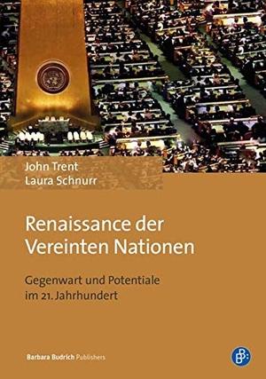 John E. Trent / Laura Schnurr. Renaissance der Ver