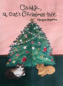 Cookie, a cat's Christmas tale