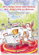 Mrs. Mollys Reise nach Moskau / Mrs. Molly's trip to Moscow