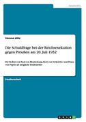 Die Schuldfrage bei der Reichsexekution gegen Preußen am 20. Juli 1932
