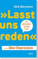 »Lasst uns reden« ... über Depression