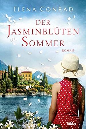 Conrad, Elena. Der Jasminblütensommer - Roman. L