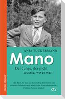 Mano, Der Junge, der nicht wusste, wo er war