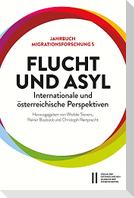 Flucht und Asyl - internationale und österreichische Perspektiven