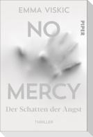 No Mercy - Der Schatten der Angst