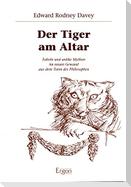 Der Tiger am Altar