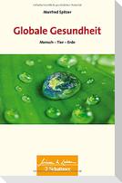Globale Gesundheit (Wissen & Leben, Bd. ?)