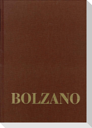 Bernard Bolzano Gesamtausgabe / Reihe III: Briefwechsel. Band 1,1: Briefe an die Familie 1819-1820 und 1833-1836