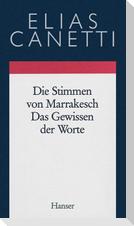 Gesammelte Werke 06. Die Stimmen von Marrakesch / Das Gewissen der Worte