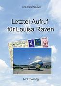 Letzter Aufruf für Louisa Raven