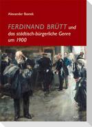 Ferdinand Brütt und das städtisch-bürgerliche Genre um 1900