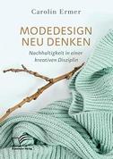 Modedesign neu denken