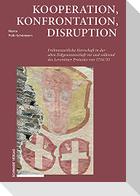 Kooperation, Konfrontation, Disruption