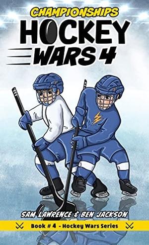 Lawrence, Sam / Ben Jackson. Hockey Wars 4 - Championships. Indie Publishing Group, 2019.
