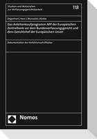 Das Anleihenkaufprogramm APP der Europäischen Zentralbank vor dem Bundesverfassungsgericht und dem Gerichtshof der Europäischen Union