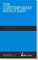 ISS 17 the Contemporary Middle East: Revolution or Reform?
