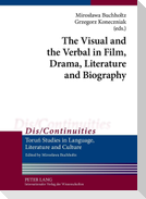 The Visual and the Verbal in Film, Drama, Literature and Biography