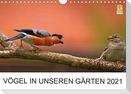 Vögel in unseren Gärten 2021 (Wandkalender 2021 DIN A4 quer)
