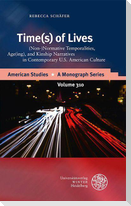 Time(s) of Lives