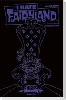 I hate Fairyland 02 - Luxusausgabe (Lila Edition)
