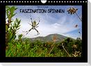 Faszination Spinnen (Wandkalender 2022 DIN A4 quer)