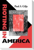 Rioting in America