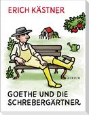 Goethe und die Schrebergärtner