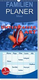 Unterwasserart - Familienplaner hoch (Wandkalender 2022 , 21 cm x 45 cm, hoch)
