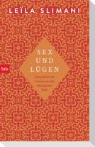 Sex und Lügen