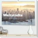 Weltstädte - Iconic world cities (Premium, hochwertiger DIN A2 Wandkalender 2022, Kunstdruck in Hochglanz)