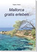 Mallorca gratis erleben