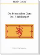 Die Schottischen Clans im 18. Jahrhundert