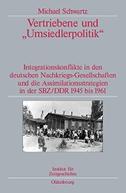 """Vertriebene und """"Umsiedlerpolitik"""""""