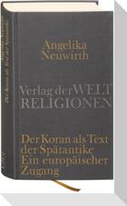 Der Koran als Text der Spätantike. Ein europäischer Zugang