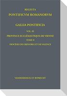 Gallia Pontificia. Vol. 3: Province ecclésiastique de Vienne