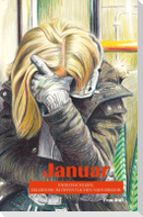 Januar - Endlosschleife: Erlebnisse im öffentlichen Nahverkehr