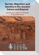 Burials, Migration and Identity in the Ancient Sahara and Beyond