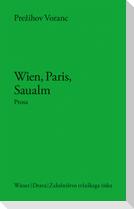 Wien, Paris, Saualm