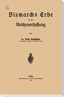 Bismarcks Erbe in der Reichsverfassung