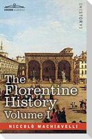 The Florentine History Vol. I