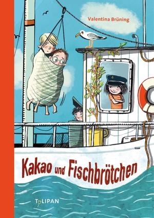 Valentina Brüning / Maja Bohn. Kakao und Fischbrötchen. TULIPAN VERLAG, 2020.
