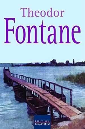 Fontane, Theodor. Theodor Fontane - Balladen und E