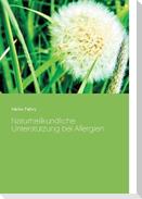 Naturheilkundliche Unterstützung bei Allergien