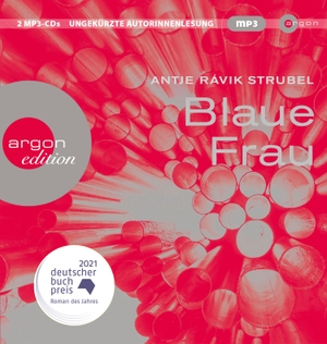 Strubel, Antje Rávik. Blaue Frau. Argon Verlag GmbH, 2021.
