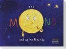 Der Mond und seine Freunde