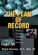 The Plan of Record: Producing Successful Computer Products Worldwide