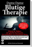 Blutige Therapie - Johnny M. Walker, der geheilte Psychopath, der Schlächter von Darmstadt-Woog