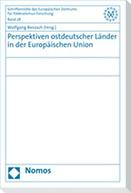 Perspektiven ostdeutscher Länder in der Europäischen Union