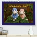 Amigurumi-Welt (Premium, hochwertiger DIN A2 Wandkalender 2021, Kunstdruck in Hochglanz)